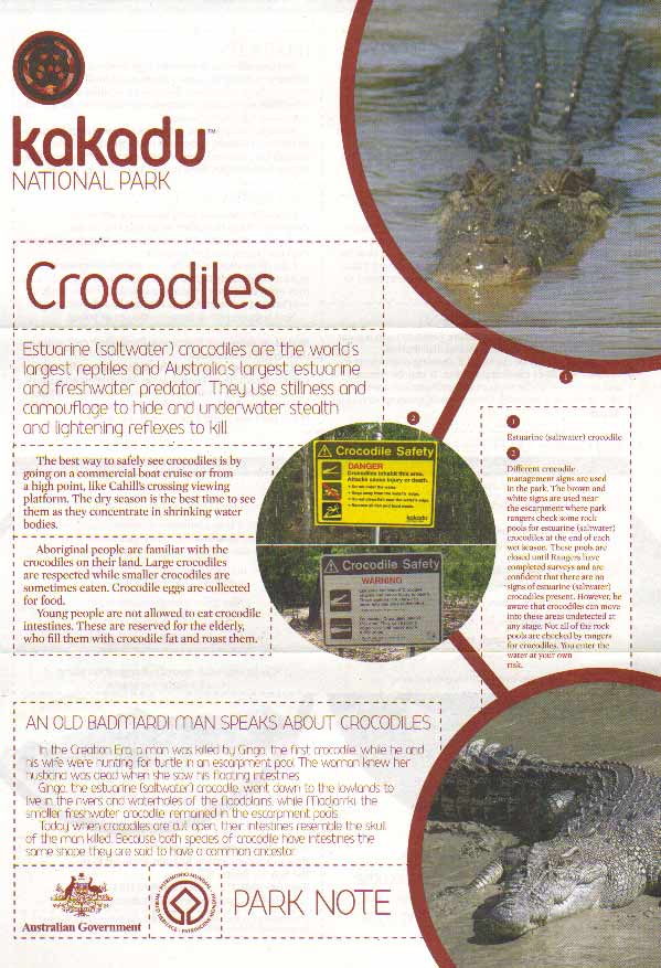 Copyright and courtesy of Kakadu National Park Rangers on 17.10.2009 - if you can't read this brochure - request it from us when you book your vehicle or tour thru us.