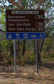 The sign at the turn off from the Kakadu Highway onto the Jim Jim Track road.